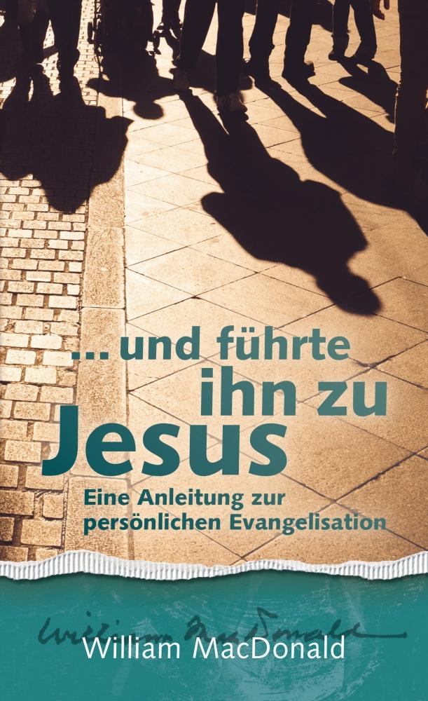 Bild ... und führte ihn zu Jesus