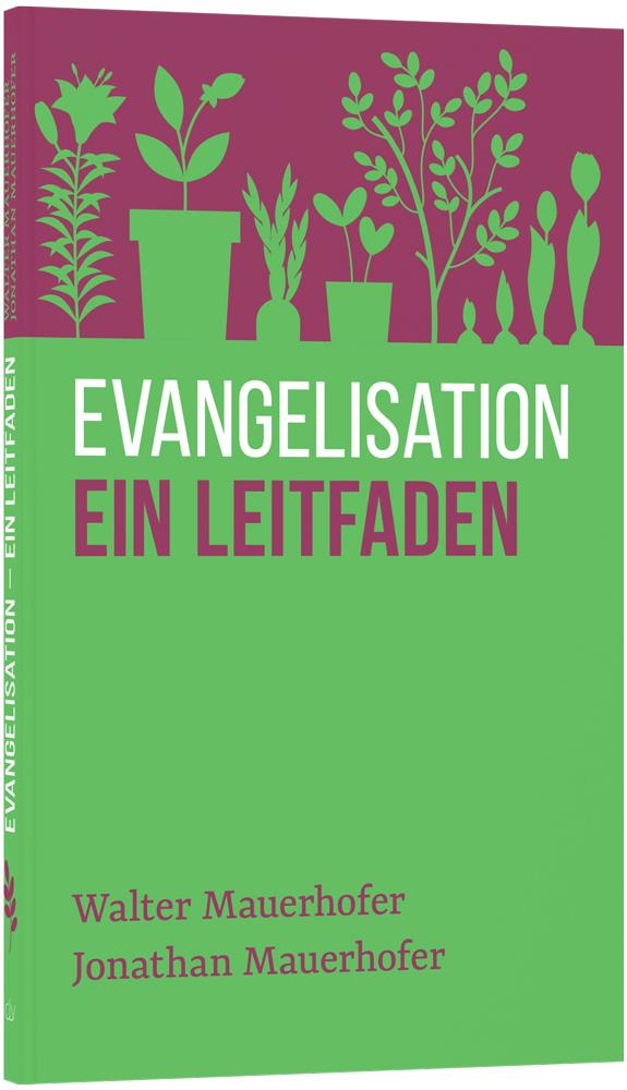 Bild Evangelisation – ein Leitfaden